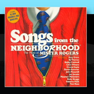 Songs from the Neighborhood: The Music of Mr. Rogers (2005)