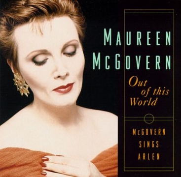 Out of this World: McGovern Sings Arlen (1996)