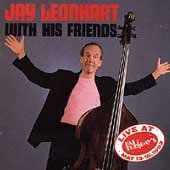 Jay Leonhart with His Friends: Live at Fat Tuesdays (1993)
