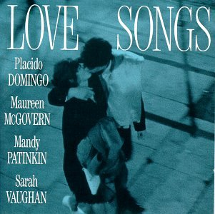 Love Songs: Domingo, McGovern, Patinkin, and Vaughn (1992)