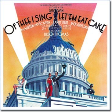 Of Thee I Sing / Let 'Em Eat Cake (1987)
